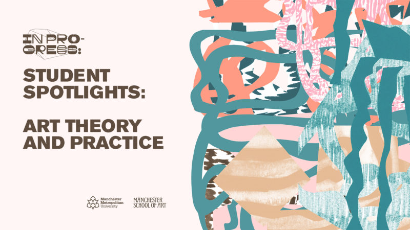 Student Spotlight – Art Theory and Practice